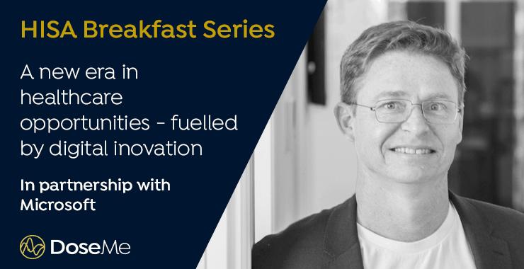 DoseMe Joins Microsoft for Healthcare Digital Innovation HISA Breakfast Series