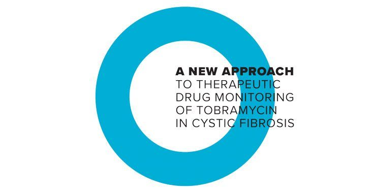 A New Approach to Therapeutic Drug Monitoring of Tobramycin in Cystic Fibrosis