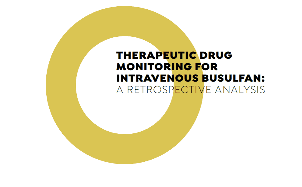 Therapeutic Drug Monitoring for Busulfan IV Dosing